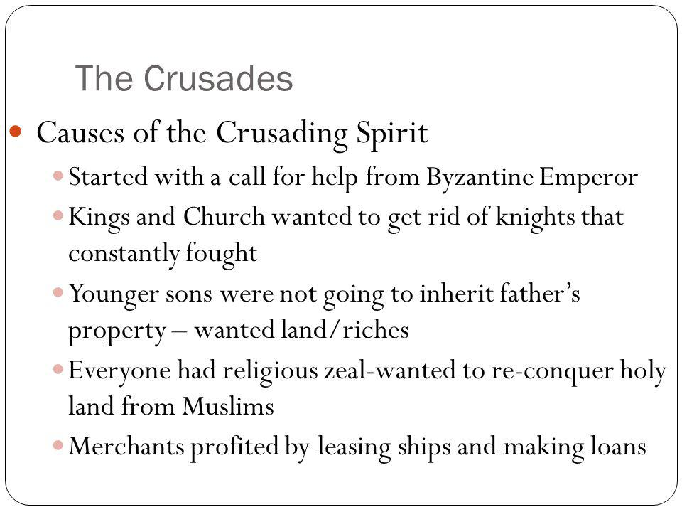 The Crusades Causes of the Crusading Spirit