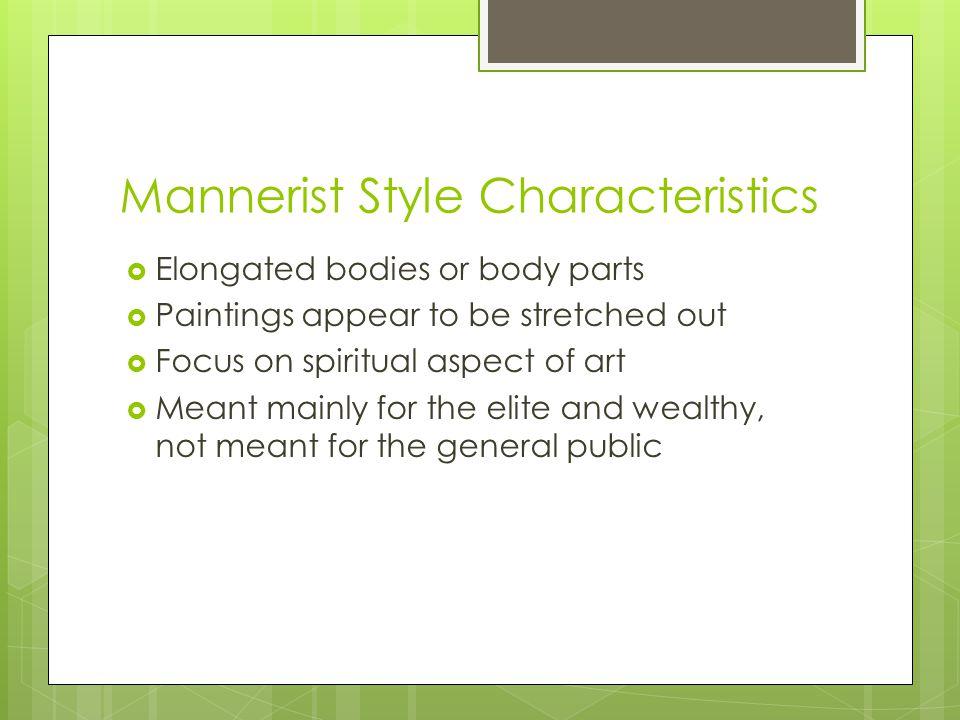 Mannerist Style Characteristics