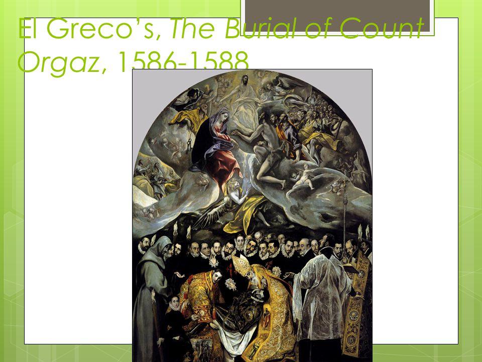 El Greco's, The Burial of Count Orgaz, 1586-1588