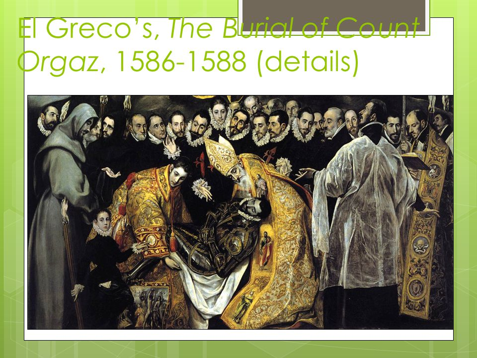 El Greco's, The Burial of Count Orgaz, 1586-1588 (details)