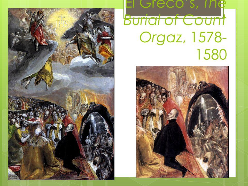 El Greco's, The Burial of Count Orgaz, 1578-1580