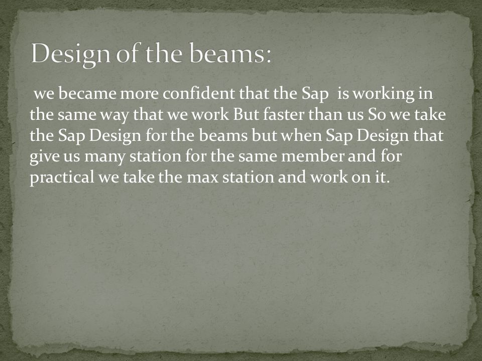 Design of the beams: