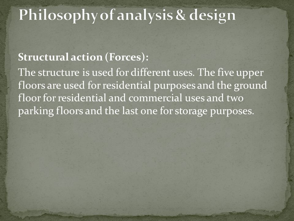 Philosophy of analysis & design
