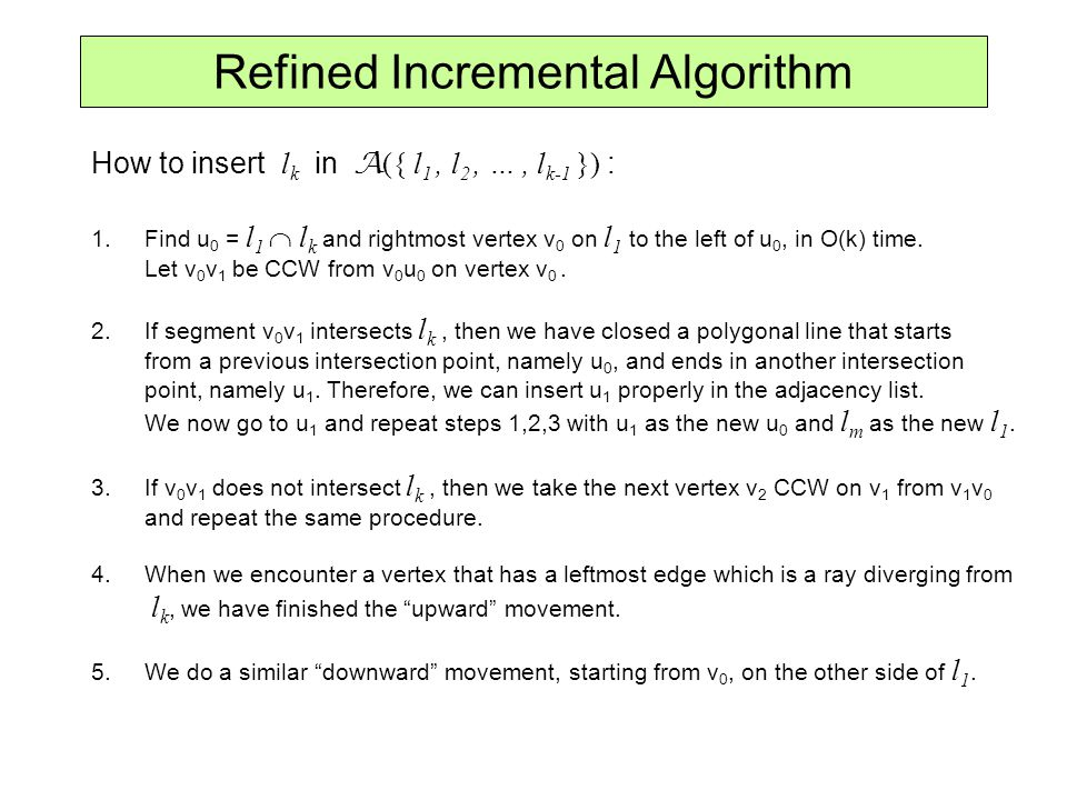 Refined Incremental Algorithm