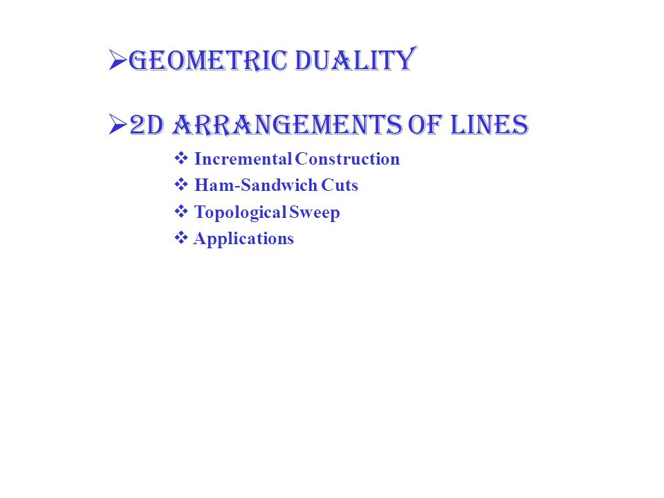 2D arrangements of lines
