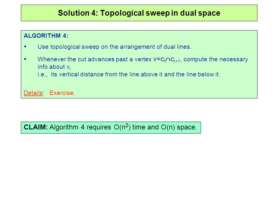 Solution 4: Topological sweep in dual space