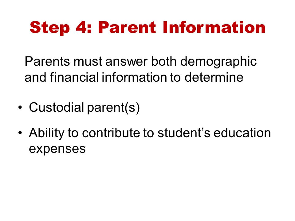 Step 4: Parent Information