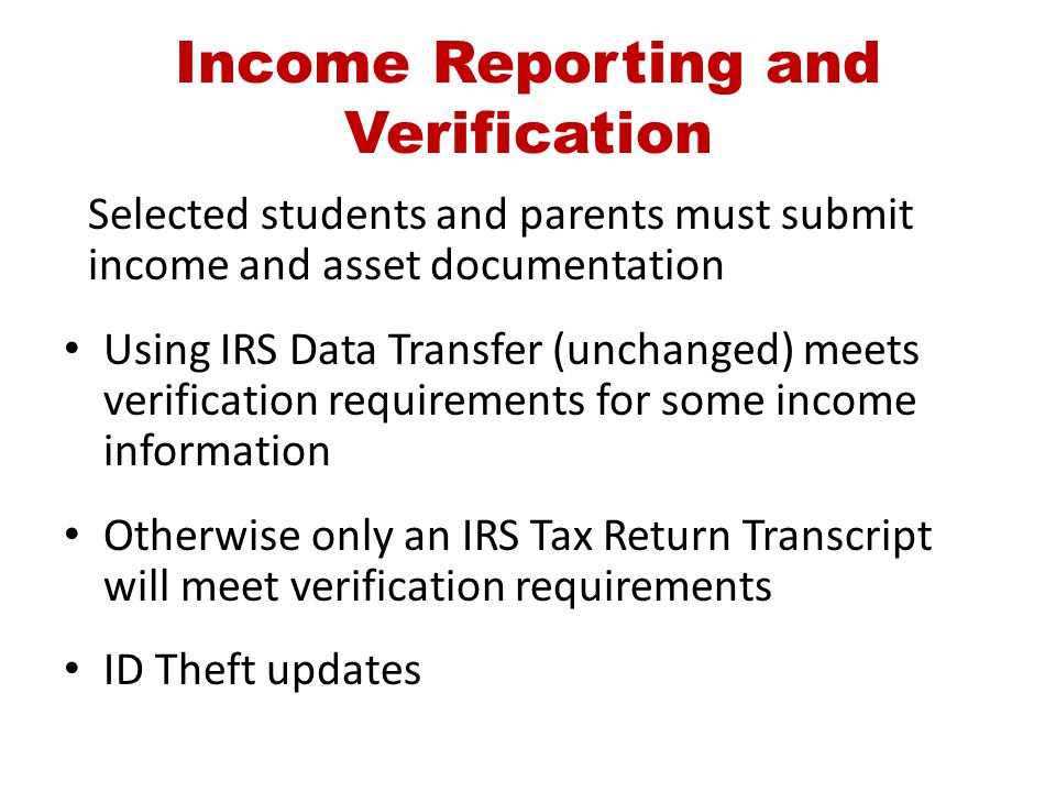 Income Reporting and Verification