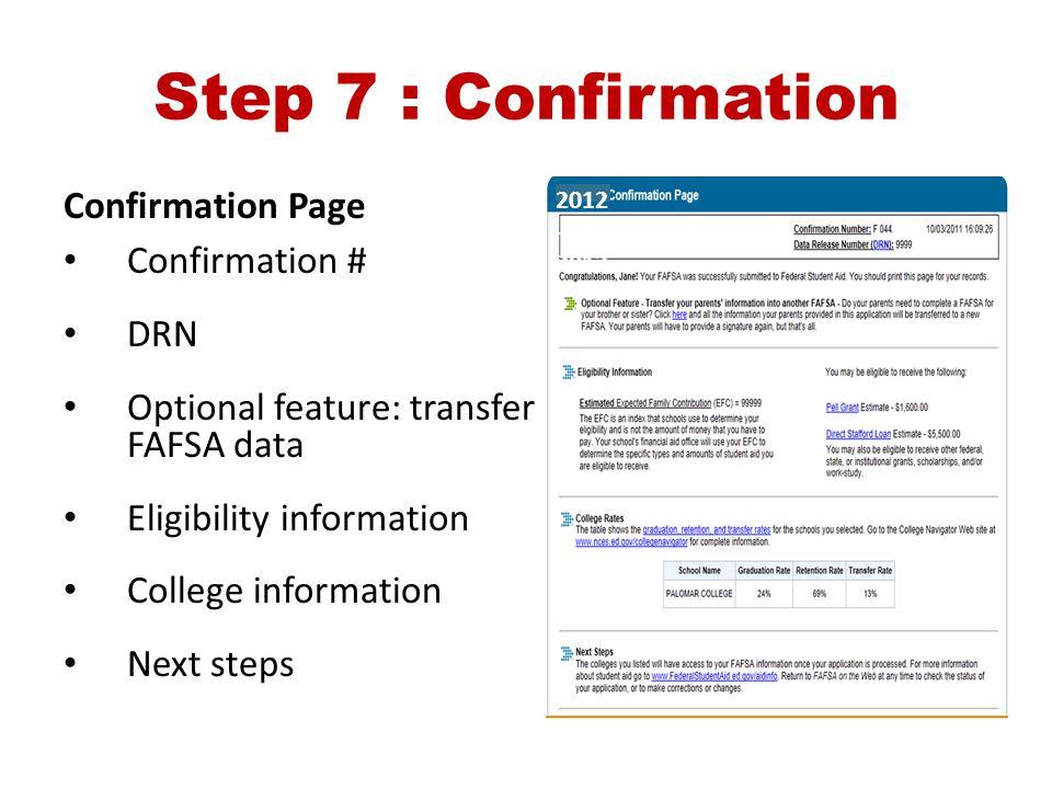 Step 7 : Confirmation Confirmation Page Confirmation # DRN