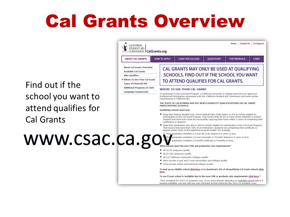 www.csac.ca.gov Cal Grants Overview