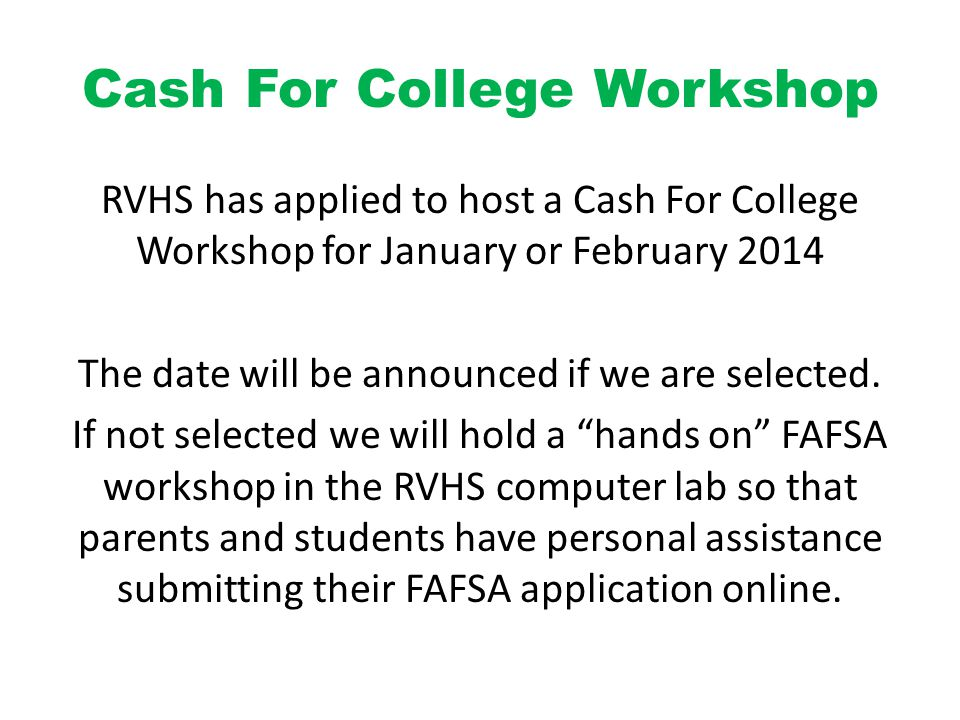 Cash For College Workshop