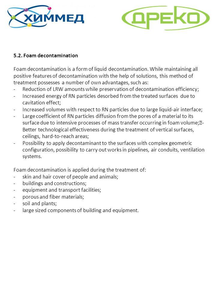 5.2. Foam decontamination
