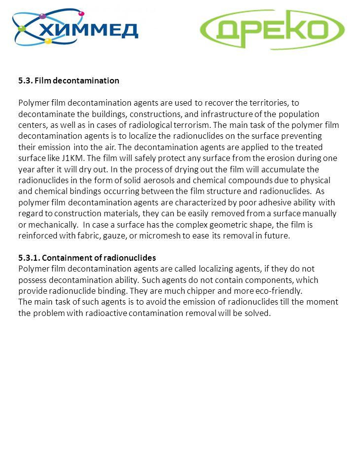 5.3. Film decontamination