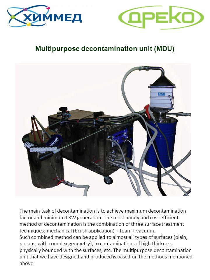 Multipurpose decontamination unit (MDU)