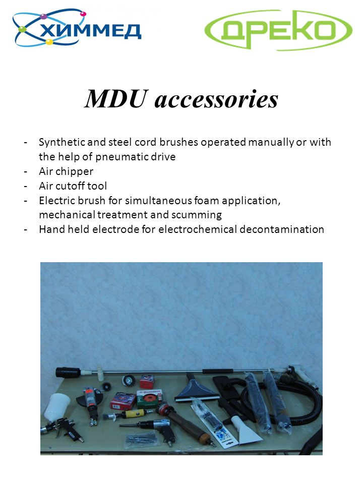 MDU accessories Synthetic and steel cord brushes operated manually or with the help of pneumatic drive.