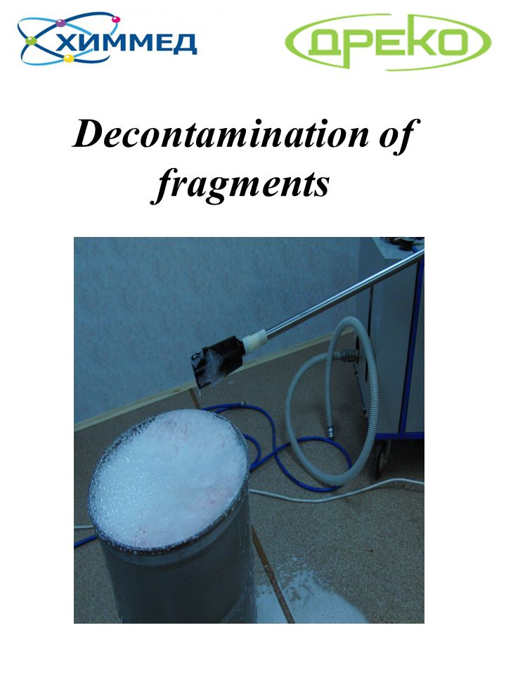 Decontamination of fragments