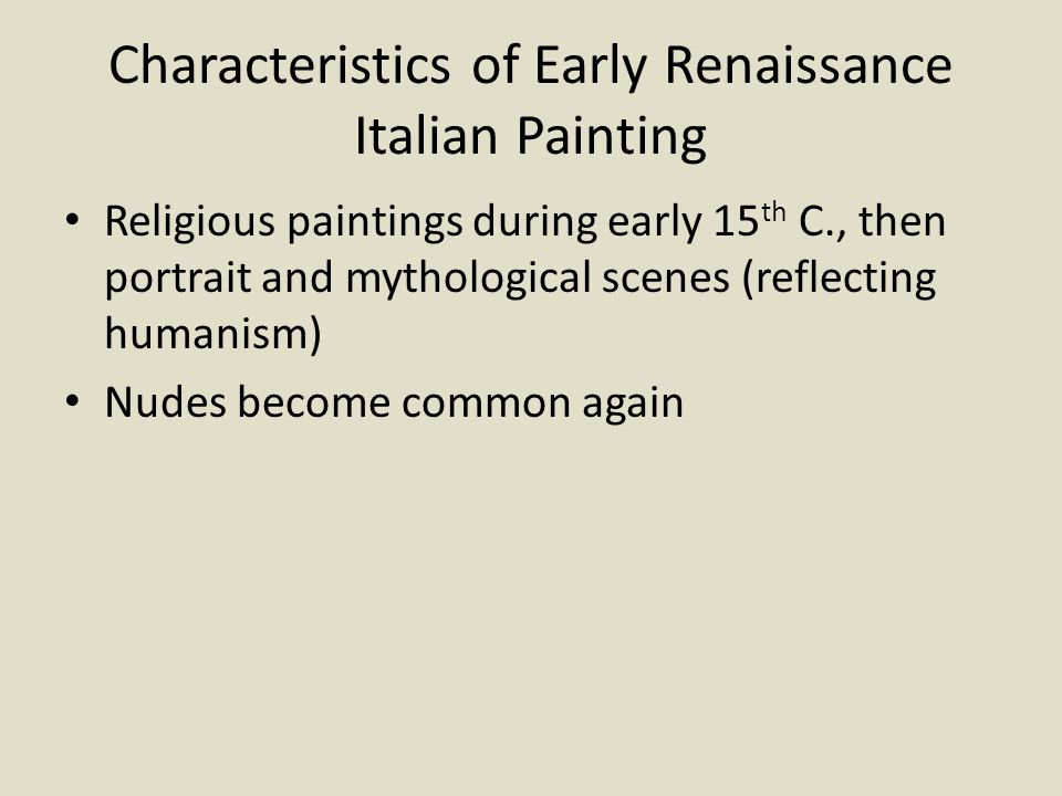 Characteristics of Early Renaissance Italian Painting