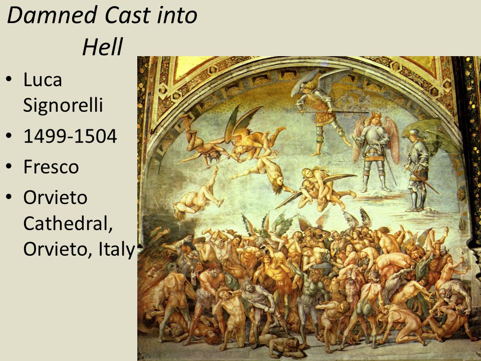 Damned Cast into Hell Luca Signorelli 1499-1504 Fresco
