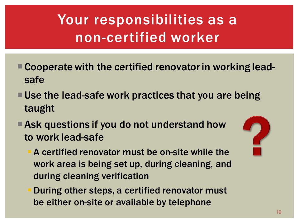 Your responsibilities as a non-certified worker