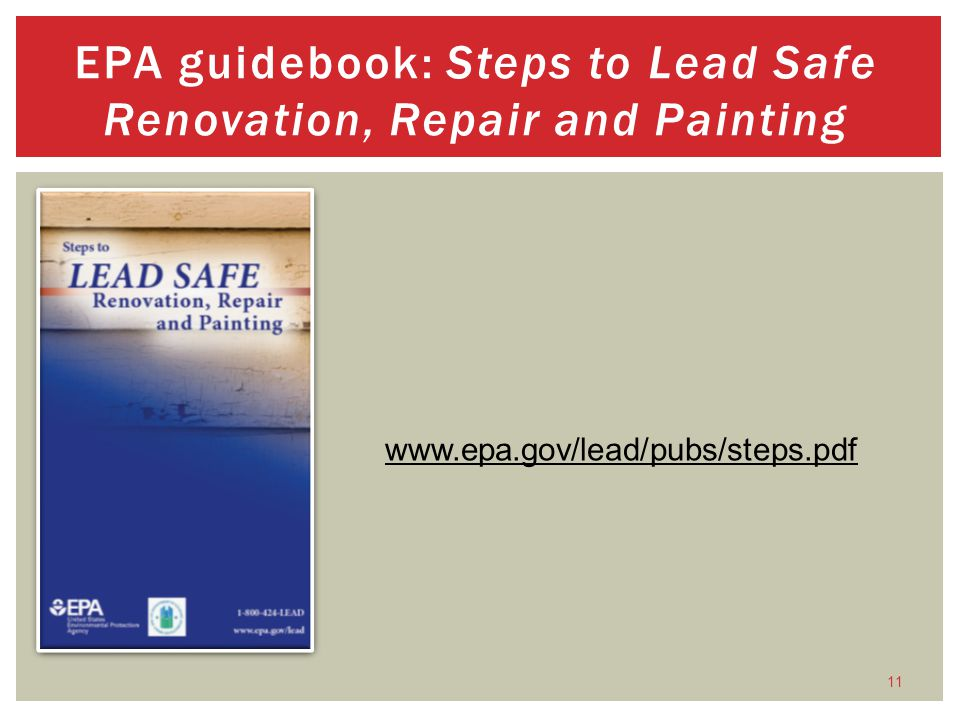 EPA guidebook: Steps to Lead Safe Renovation, Repair and Painting