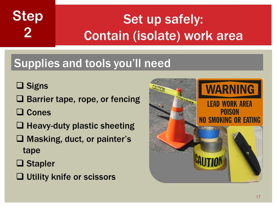 Set up safely: Contain (isolate) work area