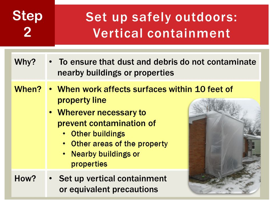 Set up safely outdoors: Vertical containment