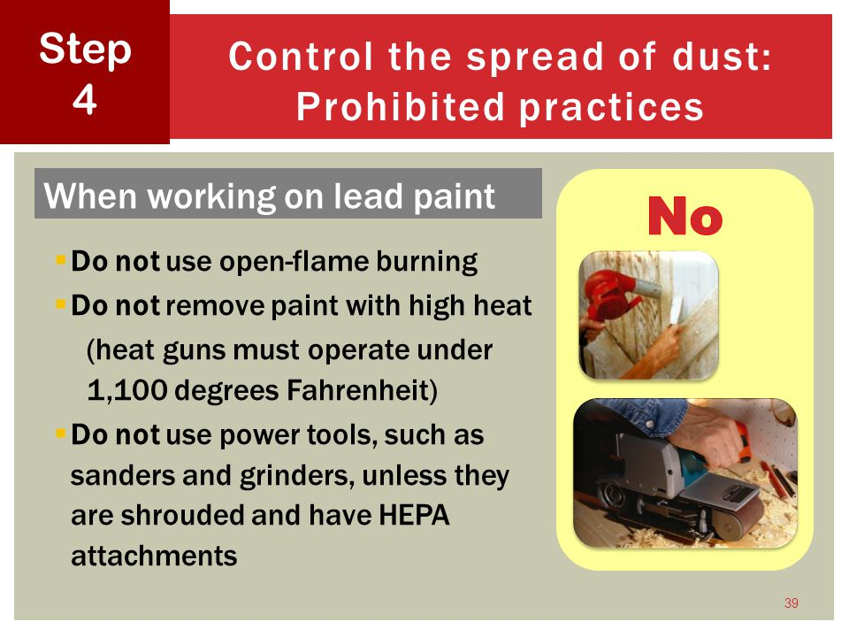 Control the spread of dust: Prohibited practices