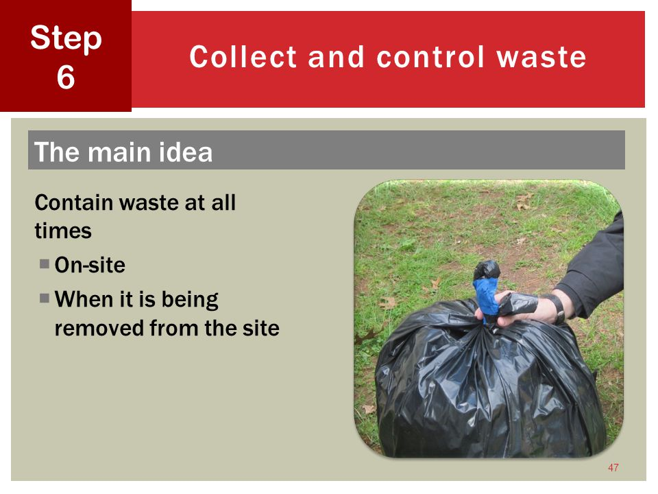 Collect and control waste
