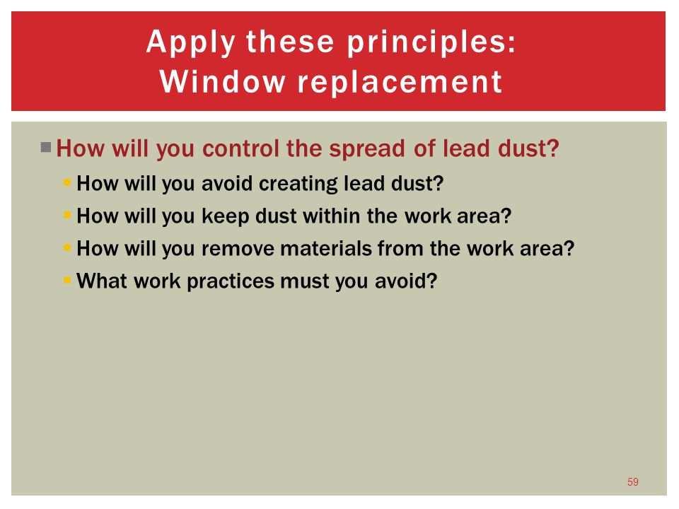 Apply these principles: Window replacement