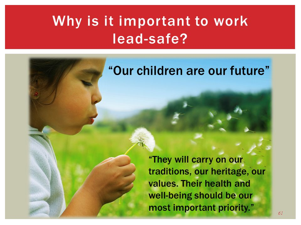 Why is it important to work lead-safe
