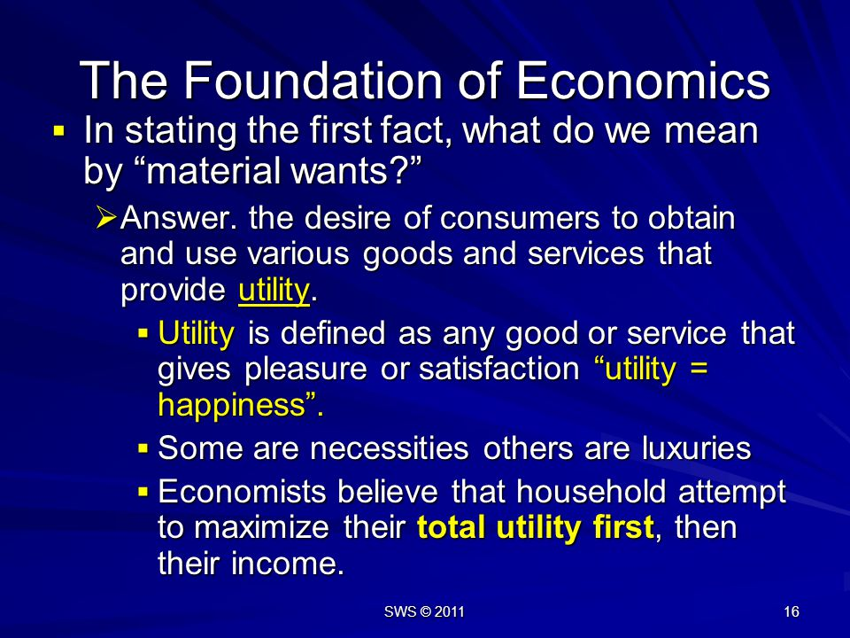 The Foundation of Economics