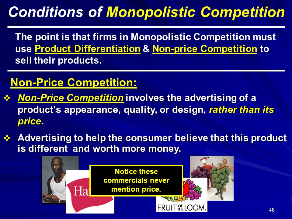 Conditions of Monopolistic Competition