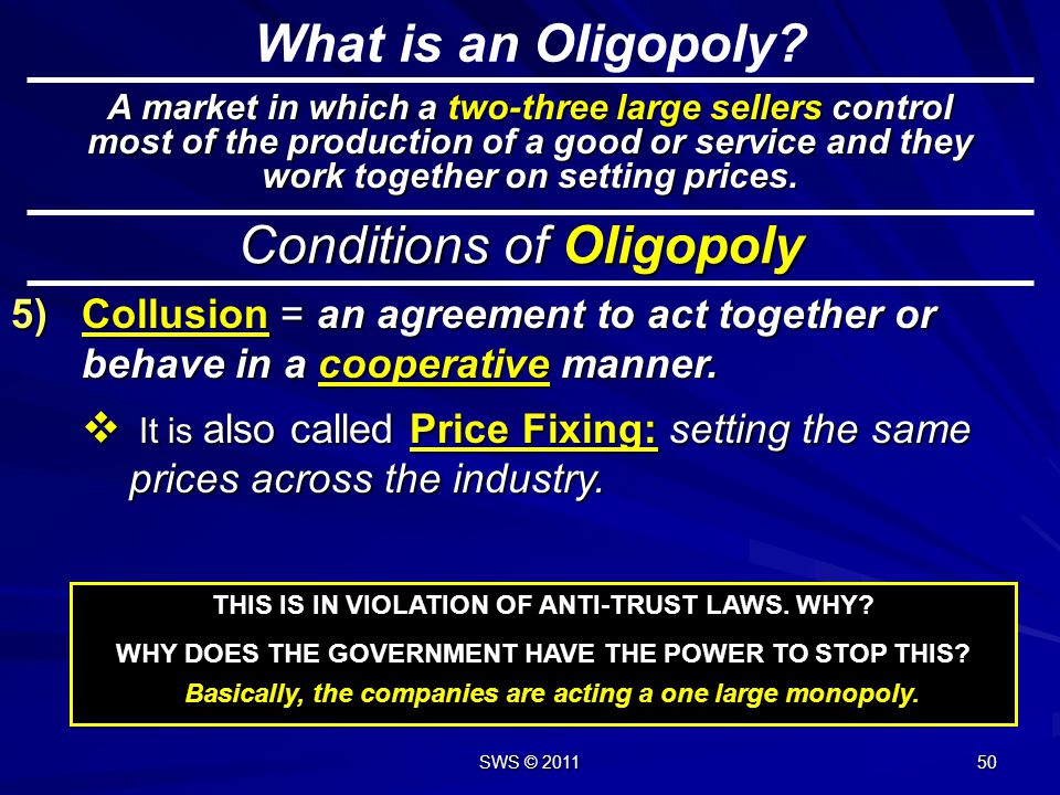 Conditions of Oligopoly