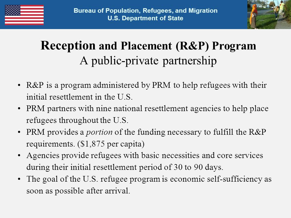 Reception and Placement (R&P) Program A public-private partnership