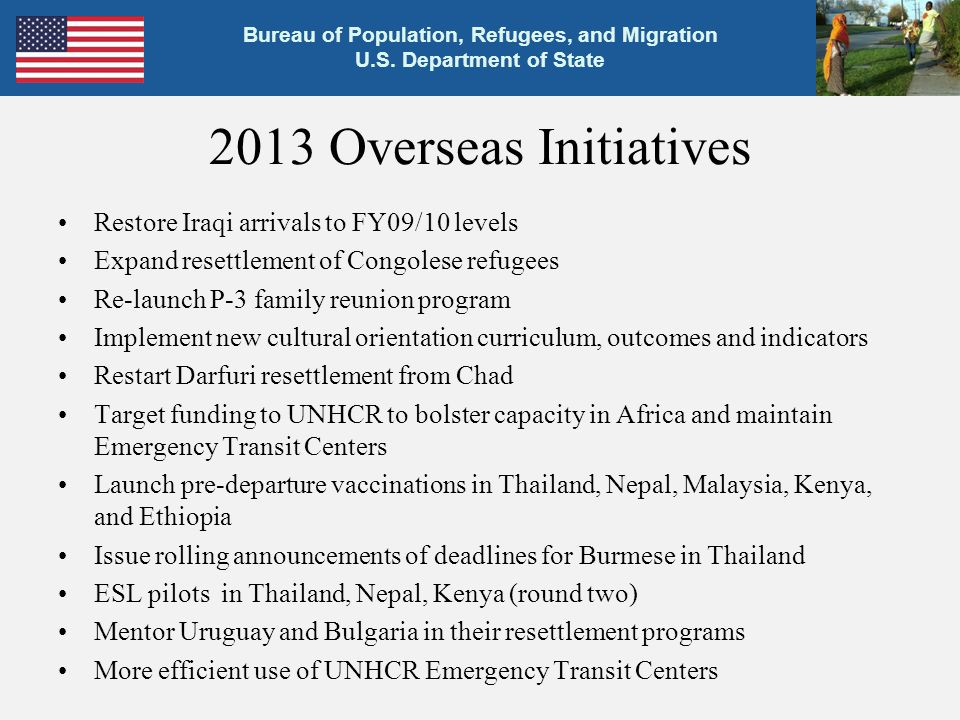 2013 Overseas Initiatives Restore Iraqi arrivals to FY09/10 levels