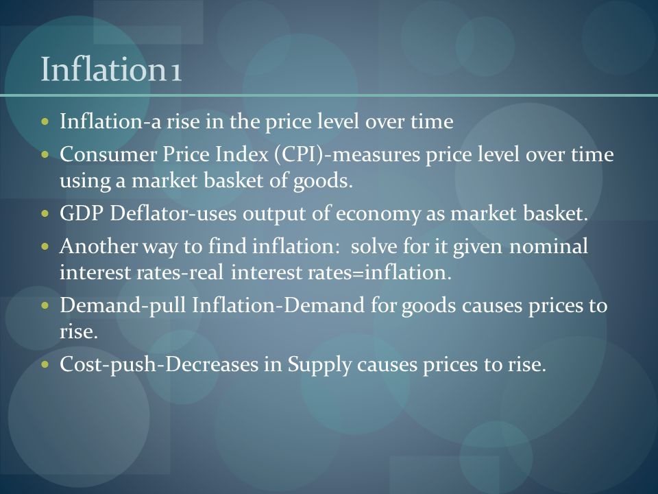 Inflation 1 Inflation-a rise in the price level over time