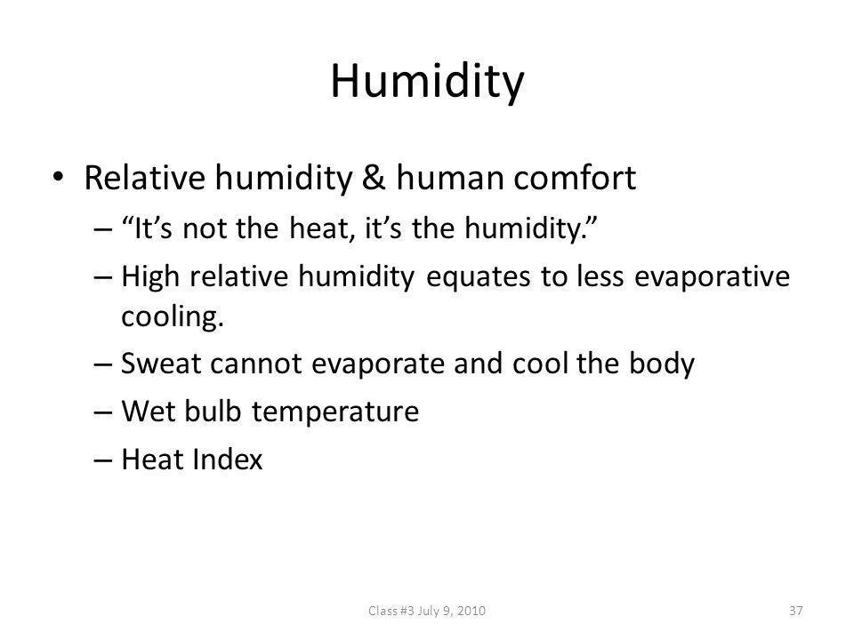 Humidity Relative humidity & human comfort
