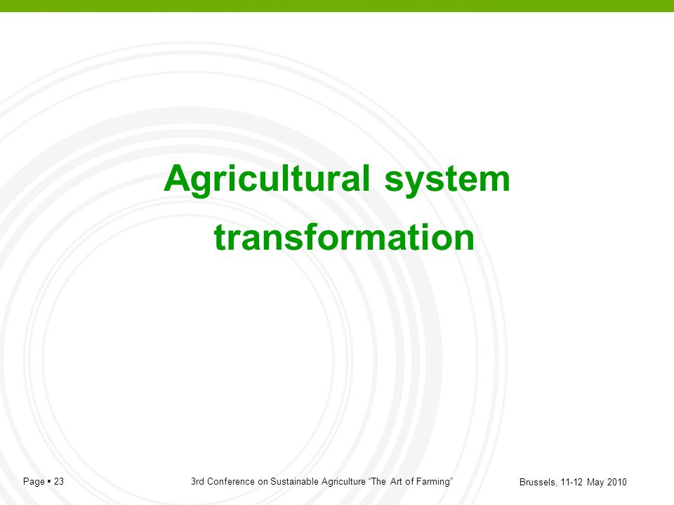 Agricultural system transformation