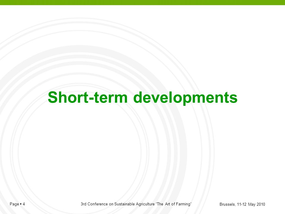 Short-term developments