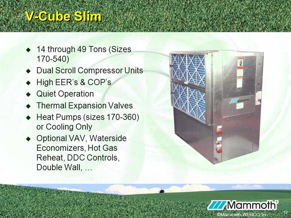 V-Cube Slim 14 through 49 Tons (Sizes 170-540)