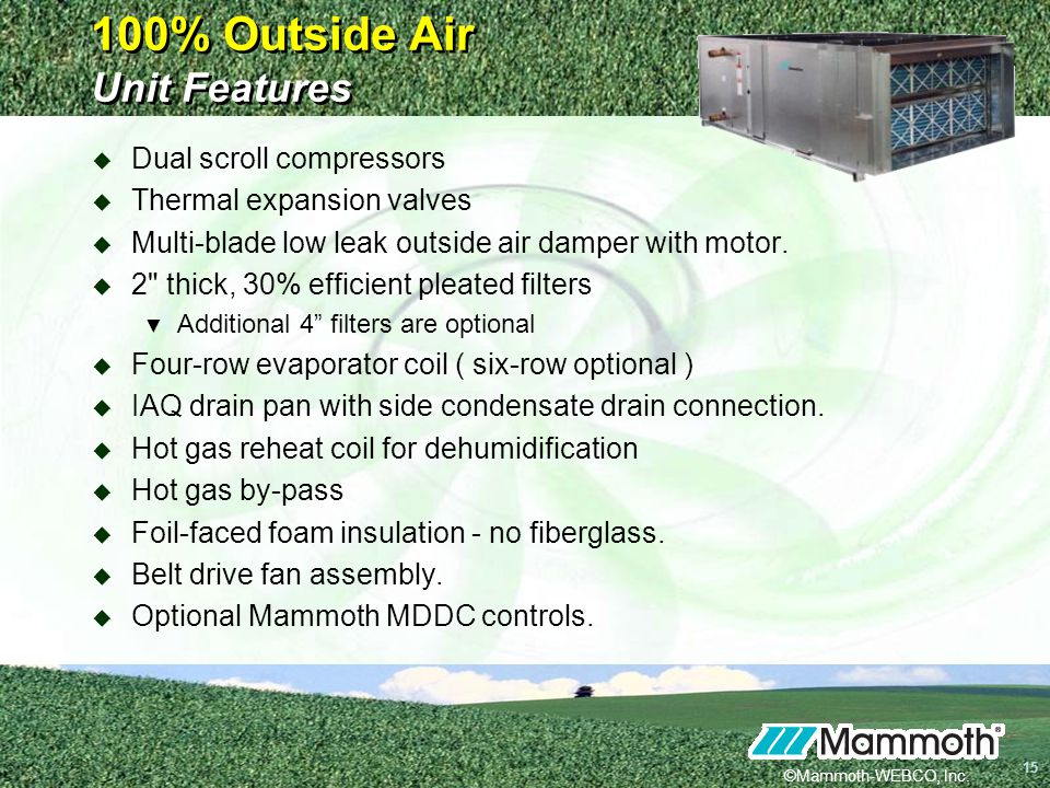 100% Outside Air Unit Features