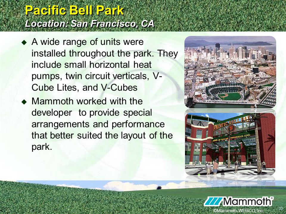 Pacific Bell Park Location: San Francisco, CA