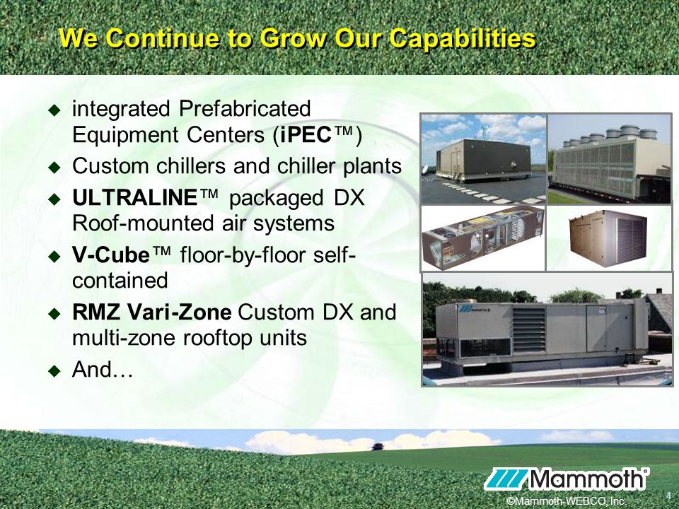 We+Continue+to+Grow+Our+Capabilities mammoth water source heat pumps ppt video online download Mammoth Size Diagram at cos-gaming.co