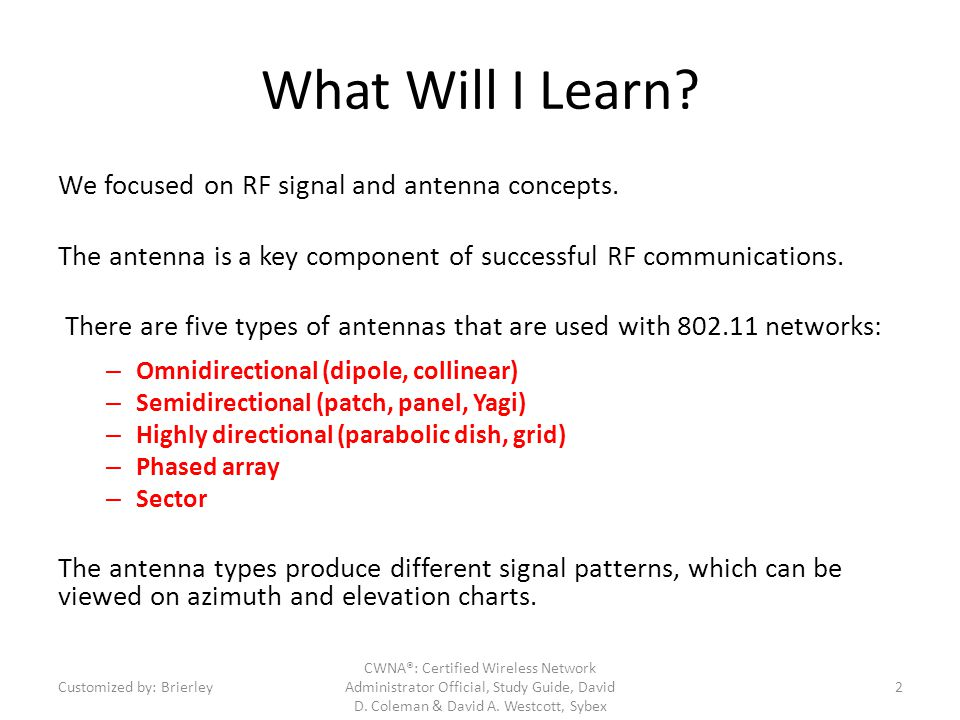 What Will I Learn We focused on RF signal and antenna concepts.
