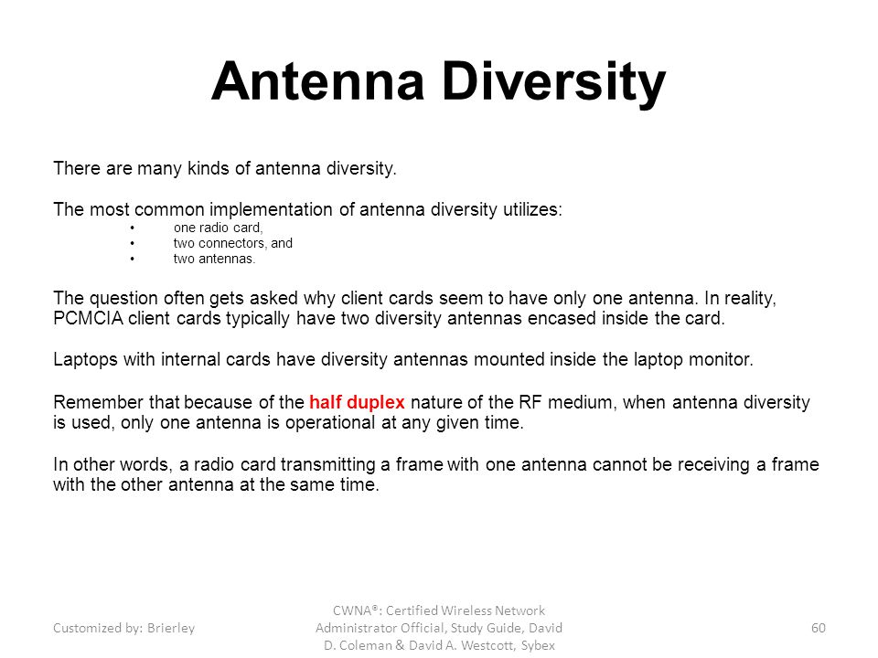 Antenna Diversity There are many kinds of antenna diversity.