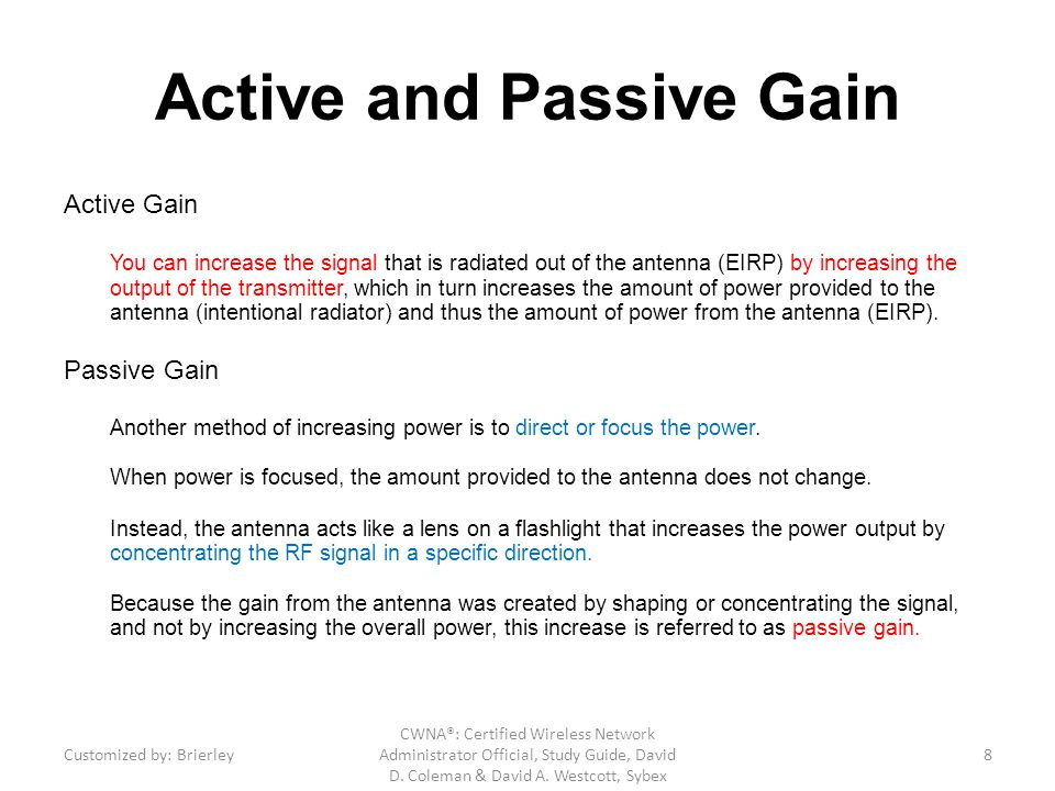 Active and Passive Gain