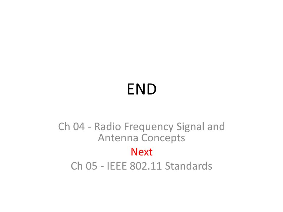 Ch 04 - Radio Frequency Signal and Antenna Concepts