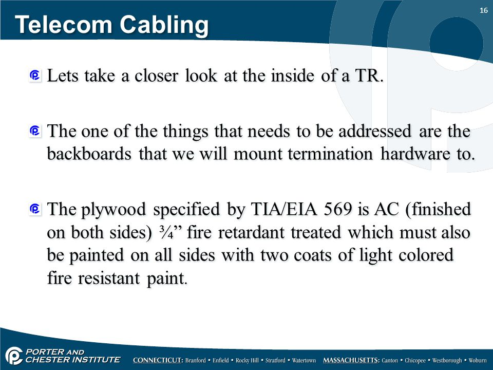Telecom Cabling Lets take a closer look at the inside of a TR.