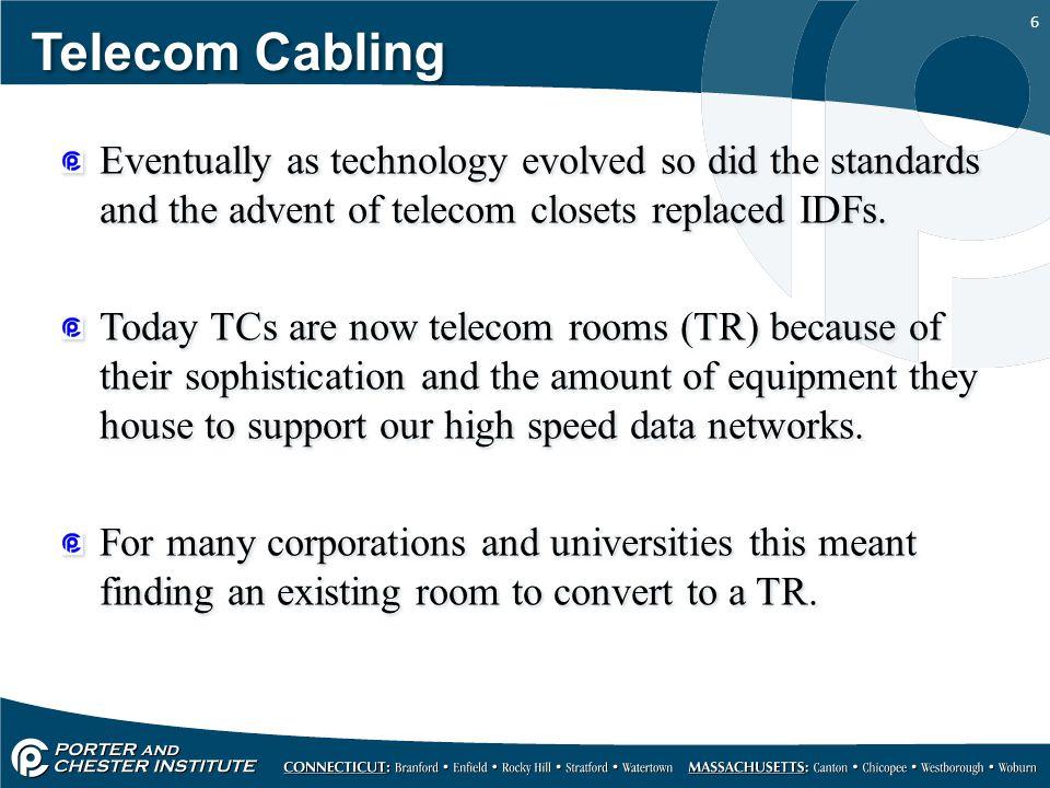 Telecom Cabling Eventually as technology evolved so did the standards and the advent of telecom closets replaced IDFs.