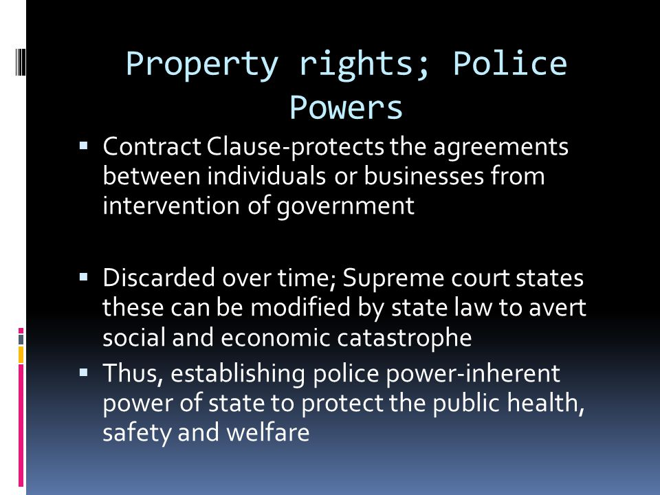 Property rights; Police Powers